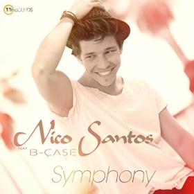 NICO SANTOS FEAT B-CASE - SYMPHONY